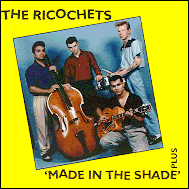 Ricochets - Made in the shade