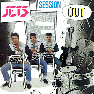The Jets - Session out